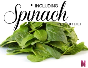 Including Spinach in your diet
